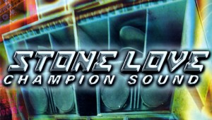 Stone+Love+Champion+Sound+Vol+1+Stone+Love+Champion+Sound+Vol