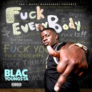 blac_youngsta_fck_everybody-front