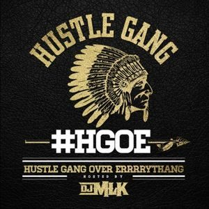 hustle_gang_hustle_gang_over_errrrythang-front
